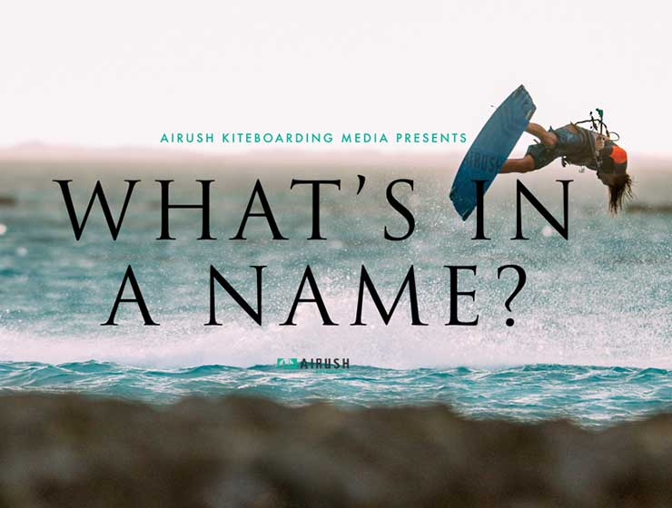 Image for What's in a Name? Airush 2017